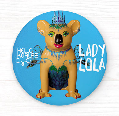 Hello Koalas Lady Lola Badge