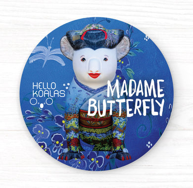 Hello Koalas Madame Butterfly Badge
