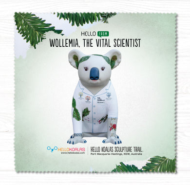 Hello Koalas Wollemia,The Vital Scientist Cleaning Cloth