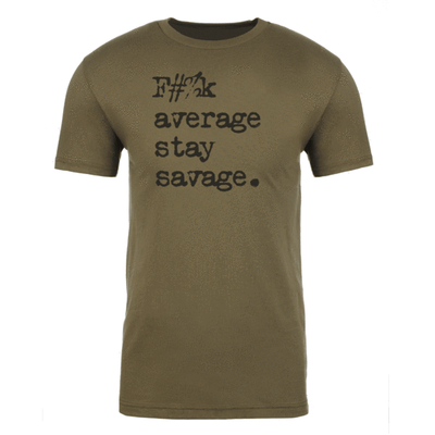 Steel Supplements T-shirt F#%K Average Stay Savage