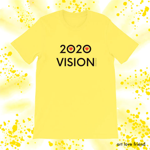 ART LOVE FRIEND 2020 VISION -YELLOW TSHIRT