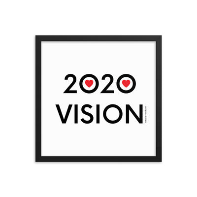 Image of 2020 VISION - Enhanced Matte Paper Framed Poster - 16 x 16 inch , black frame OPTION.