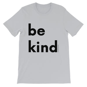 Image of be kind - Black Letters - Adult Short-Sleeve Unisex T-Shirt - SILVER COLOR OPTION.