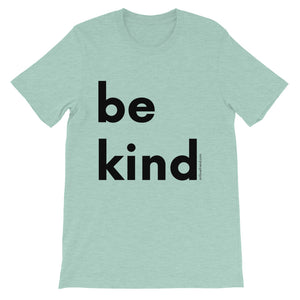 Image of be kind - Black Letters - Adult Short-Sleeve Unisex T-Shirt - HEATHER PRISM DUST COLOR OPTION.
