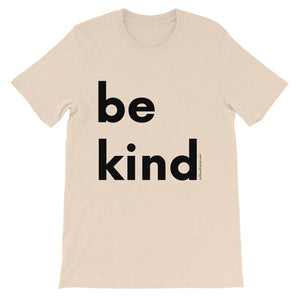 Image of be kind - Black Letters - Adult Short-Sleeve Unisex T-Shirt - HEATHER DUST COLOR OPTION.