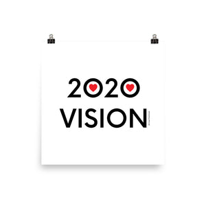 2020 VISION - Poster - MULTI SIZE OPTIONS