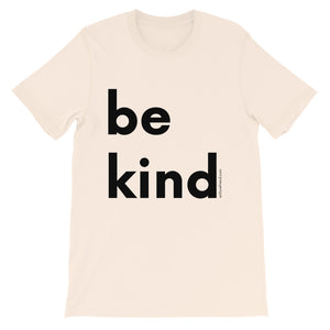 Image of be kind - Black Letters - Adult Short-Sleeve Unisex T-Shirt - SOFT CREAM COLOR OPTION.