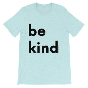 Image of be kind - Black Letters - Adult Short-Sleeve Unisex T-Shirt - HEATHER PRISIM ICE BLUE COLOR OPTION.