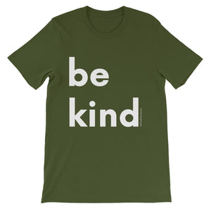 Image of be kind - White Letters - Short-Sleeve Unisex T-Shirt- Olive COLOR OPTION by Art Love Friend.