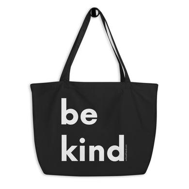 Image of Image of be kind - Large organic tote bag - black with white letters by Art Love Friend.