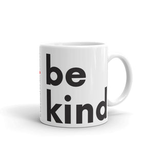 Image of be kind - White Glossy Mug - 11 oz. SIZE OPTION by Art Love Friend.