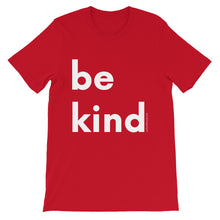 Image of be kind - White Letters - Short-Sleeve Unisex T-Shirt- Red COLOR OPTION by Art Love Friend.
