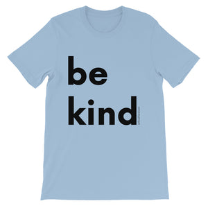 Image of be kind - Black Letters - Adult Short-Sleeve Unisex T-Shirt - LIGHT BLUE COLOR OPTION.