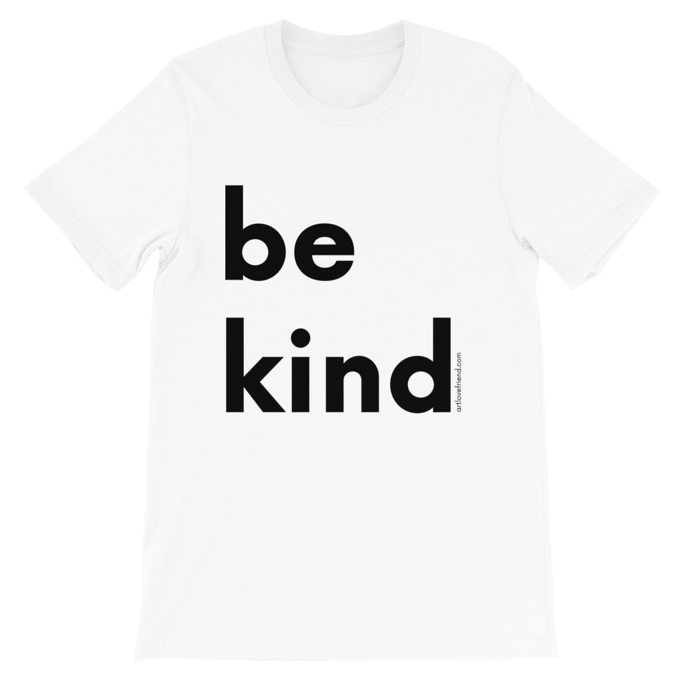 Image of be kind - Black Letters - Adult Short-Sleeve Unisex T-Shirt - WHITE COLOR OPTION.