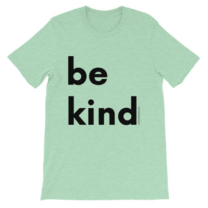 Image of be kind - Black Letters - Adult Short-Sleeve Unisex T-Shirt - HEATHER PRISM MIST COLOR OPTION.