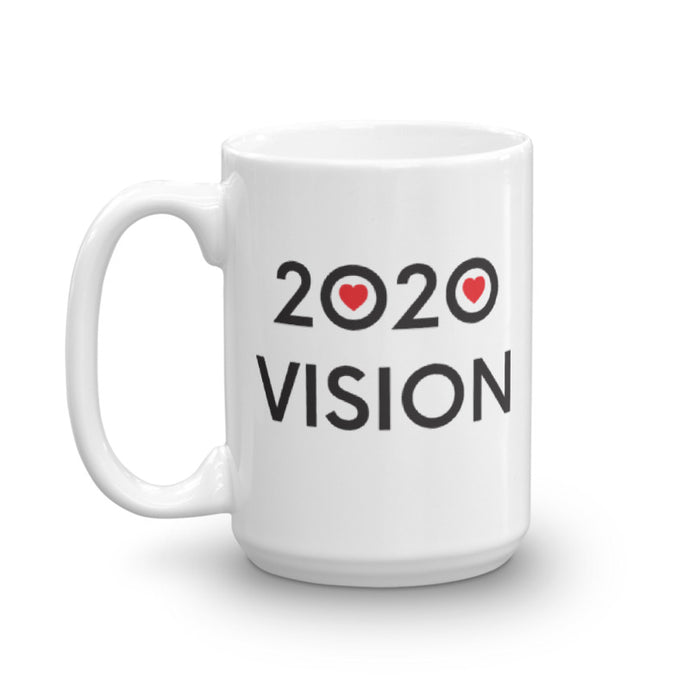 2020 VISION - Mug - 2 SIZE OPTIONS