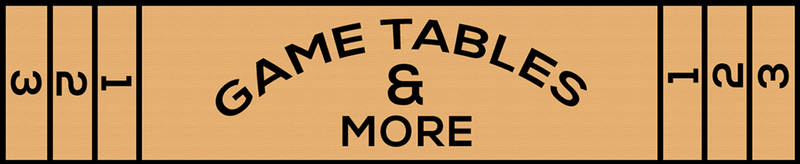 Game Tables & More