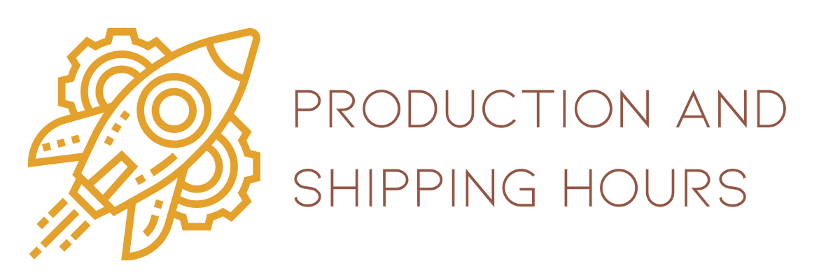 PRODUCTION AND SHIPPING HOURS