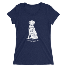 Ladies' Be The Person Your Dog Thinks You Are Tee