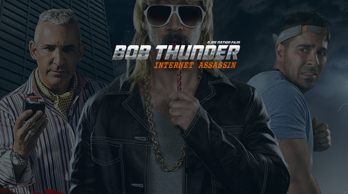 BOB THUNDER: INTERNET ASSASIN