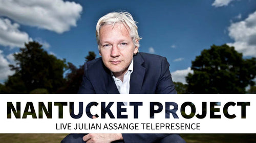 Nantucket Project:  Julian Assange Telepresence