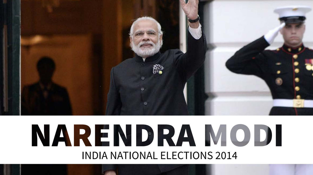 Narendra Modi: INDIA NATIONAL ELECTIONS 2014