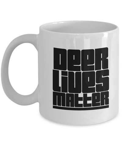 Deer Lives Matter Coffee Mug