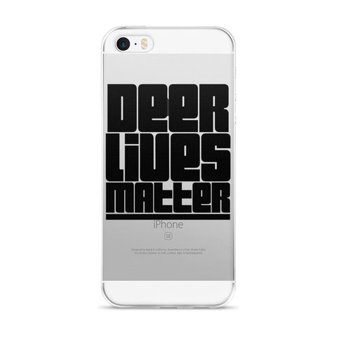 Deer Lives Matter iPhone 5/5s/Se, 6/6s, 6/6s Plus Case
