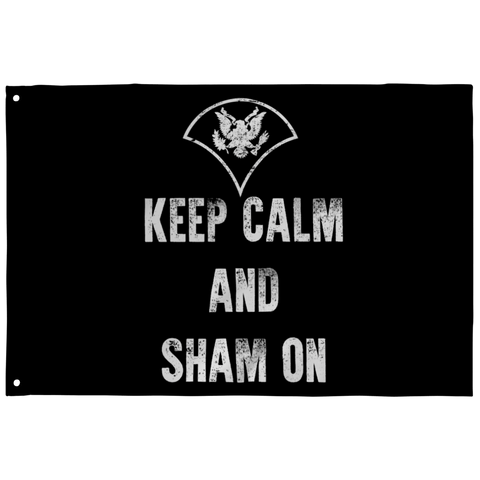 Keep Calm And Sham On Flag