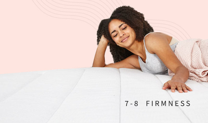 A mattress that is the ideal firmness for supportive sleep.