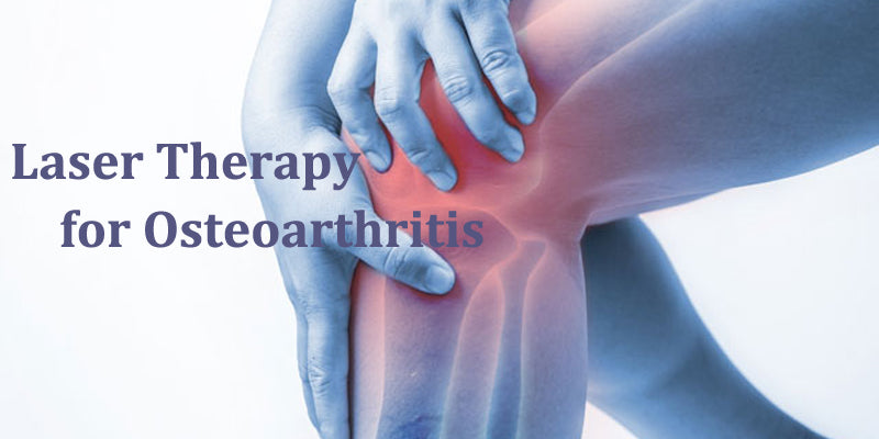 Osteoarthritis Treatment | Cold Laser Therapy LLLT