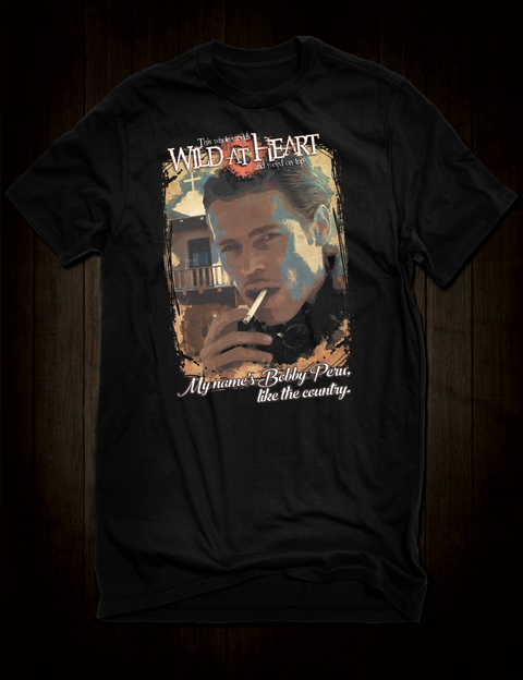 Wild At Heart - Bobby Peru T-Shirt