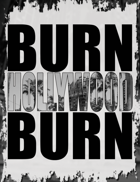 Burn Hollywood Burn T-Shirt Leftfield Lydon