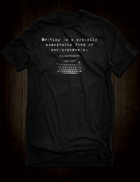 Writing Quote E L Doctorow T-Shirt