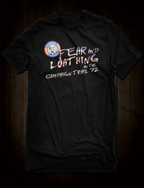 Fear And Loathing On The Campaign Trail T-Shirt