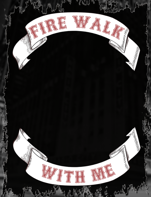Fire Walk With Me Patch Tee Design