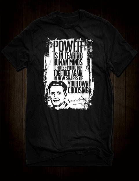 George Orwell 1984 Quote T-Shirt