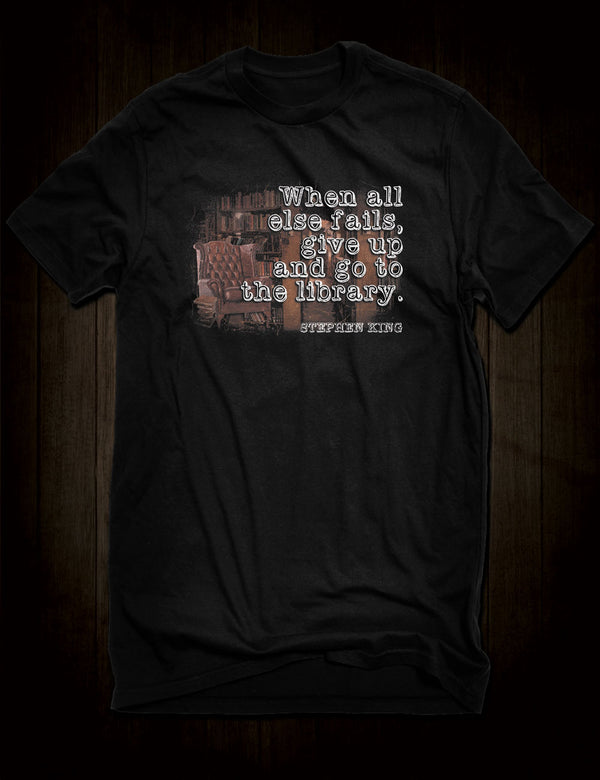 Stephen King Quote T-Shirt