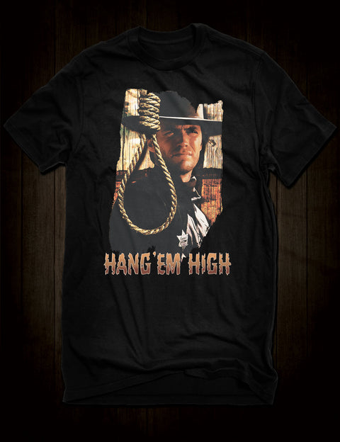 Classic Western Movie T-Shirt Hang 'Em High