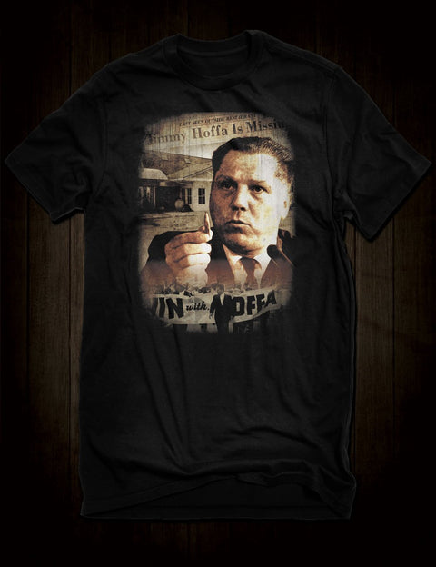Jimmy Hoffa T-Shirt