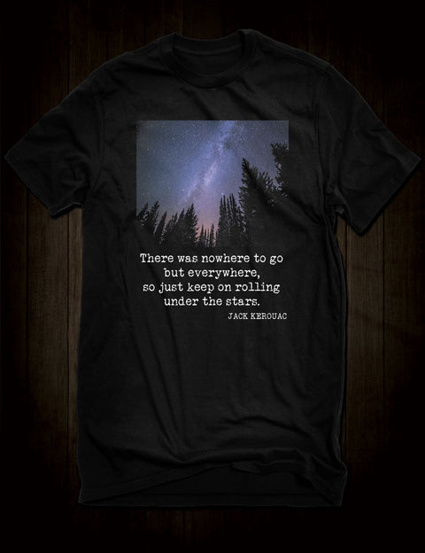 Jack Kerouac On The Road Quote T-Shirt