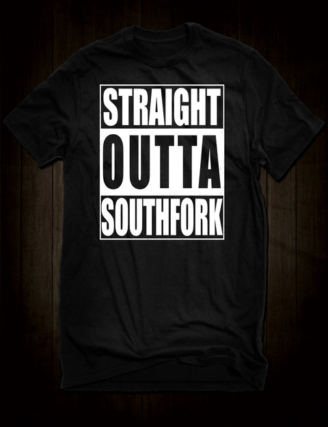 Straight Outta Southfork T-Shirt