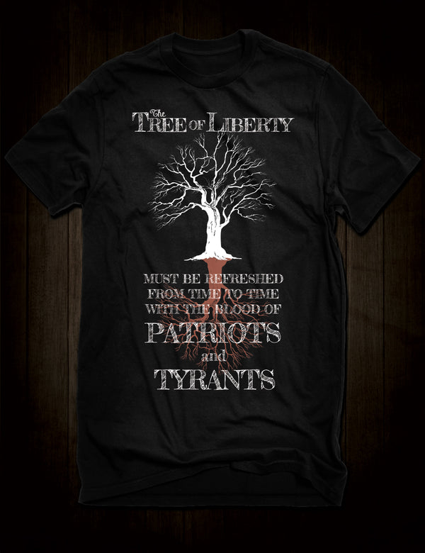 The Tree Of Liberty Quote T-Shirt