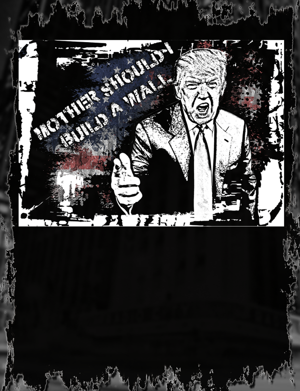Donald Trump The Wall Tee Design