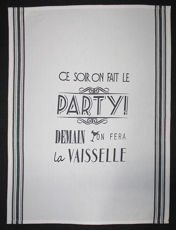 Linge / linen ''Ce soir on fait le party''