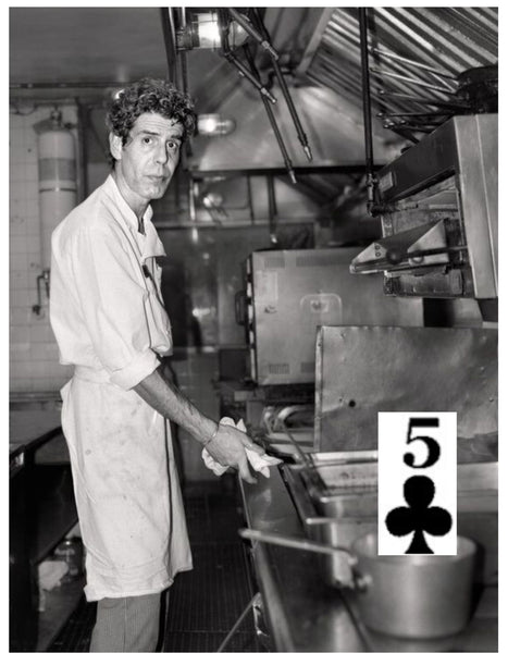 Anthony Bourdain and the FIVE of Clubs at 27