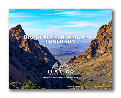 Big Bend National Park Itinerary from Just Go Travel Studios