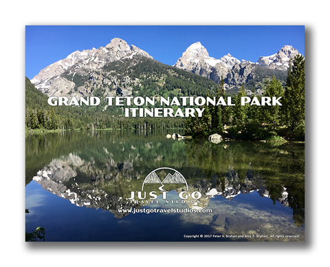 Grand Teton National Park Itinerary, including great hikes