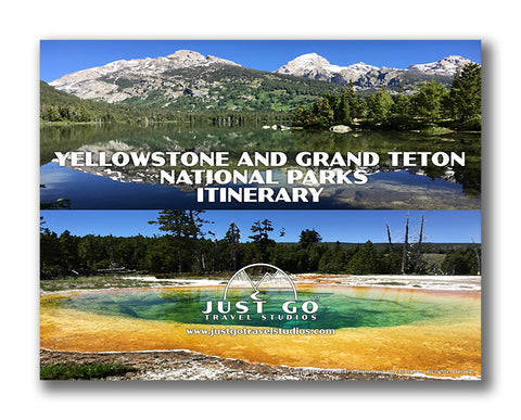 Yellowstone and Grand Teton National Park Itinerary from Just Go Travel Studios
