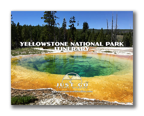 Yellowstone National Park Itinerary from Just Go Travel Studios